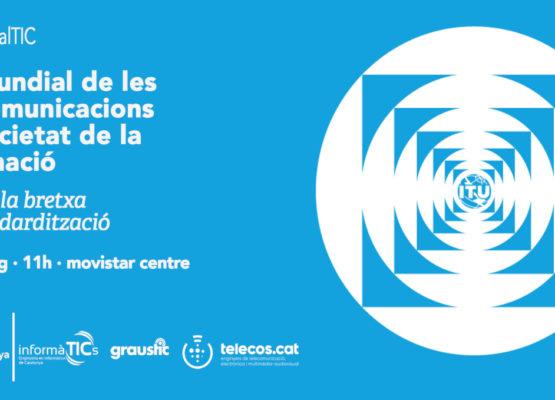 Entrades exhaurides per al Dia Mundial TIC