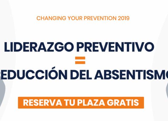 Cómo reducir el absentismo a través del Liderazgo Preventivo