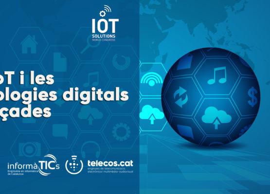 """INSCRIU-TE JA al nostre IOTSWC side event: """"L'IoT i les tecnologies digitals avançades"""" (el 30/10 a Fira Gran Via)"""