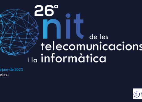 Oberta la convocatòria de premis de la 26a Nit de les Telecomunicacions i la Informàtica